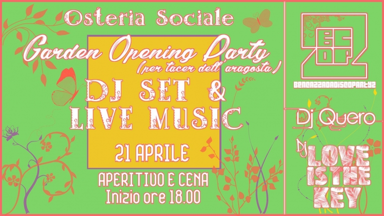 Garden Opening Party! (per tacer dell'aragosta)