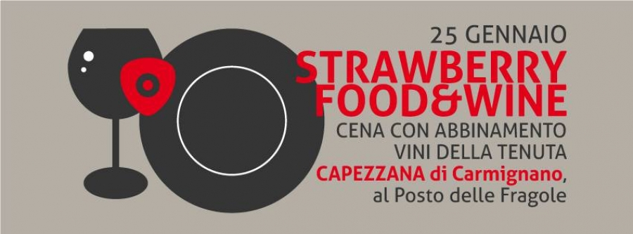 Strawberry Food &Wine: Tenuta Capezzana di Carmignano