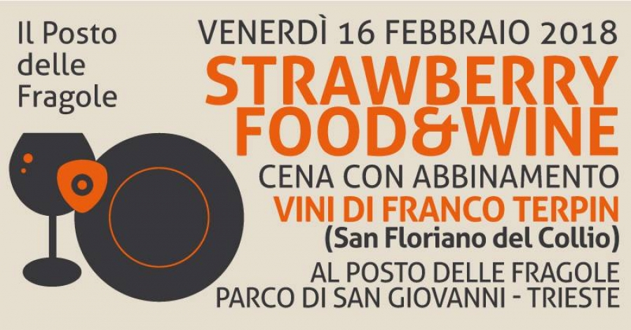 "Torna ""Strawberry Food & Wine"" a Il Posto delle Fragole"