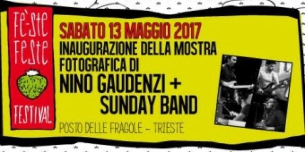 Fe' Ste Feste Festival #8: Nino Gaudenzi + Sunday Band
