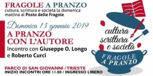 Fragole a Pranzo #5: Giuseppe O. Longo e Roberto Curci