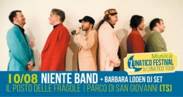 Serata musicale venerdì 10 agosto al Lunatico con Niente Band + Barbara Loden DJ Set