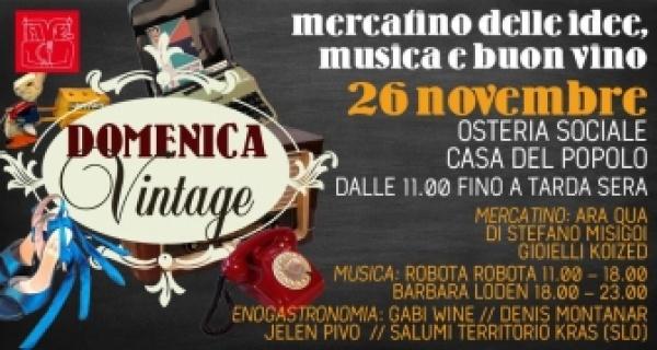 Domenica Vintage: mercatino delle idee, musica e buon vino!