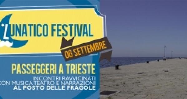 """Martedì 6 settembre al Lunatico lo spettacolo """"Passeggeri a Trieste"""""""