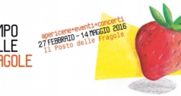 Il Tempo delle Fragole è arrivato: eventi e concerti a Il Posto delle Fragole!