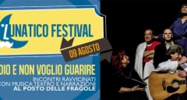 """martedì 9 agosto, l'Accademia della Follia presenta lo spettacolo """"IO SONO DIO, E NON VOGLIO GUARIRE"""""""