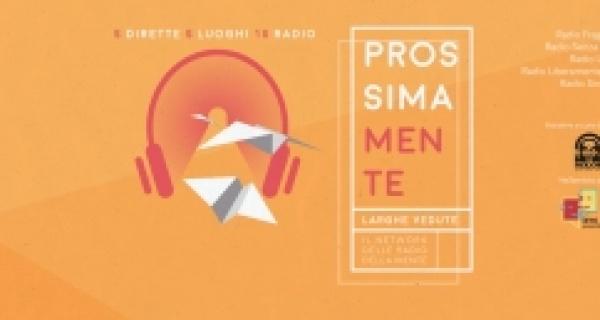 ProssimaMente: la radio come strumento di inclusione sociale