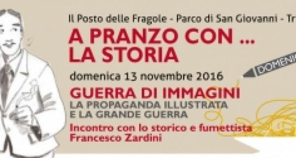 A pranzo con la storia - Incontro con Francesco Zardini
