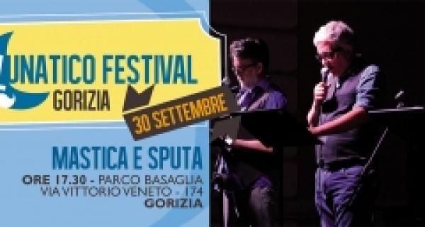 Lunatico Gorizia - Mastica e sputa Pupkin Kabarett