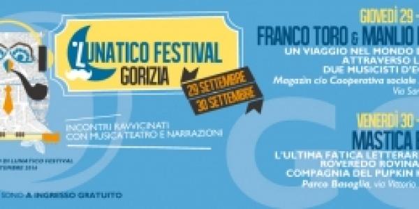 Da Trieste fino a Gorizia: il Lunatico Festival non si ferma!