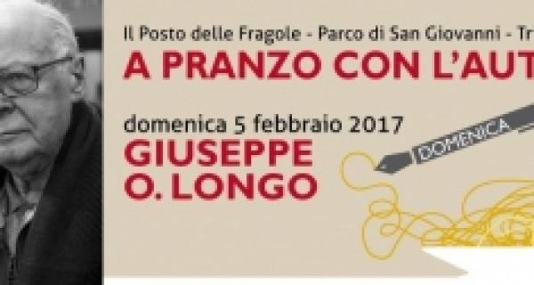 A pranzo con l'autore: Giuseppe O. Longo