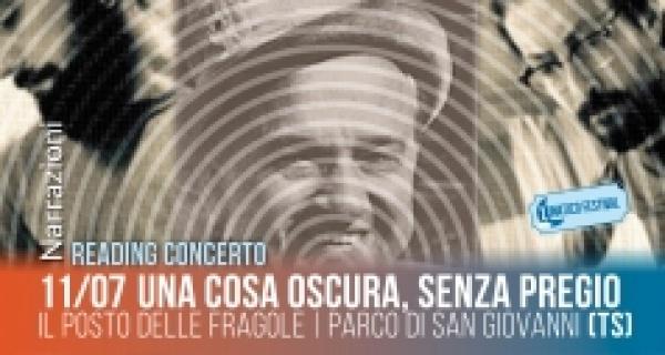 """Giovedì 11 luglio al Lunatico Festival reading concerto """"Una cosa oscura, senza pregio"""""""