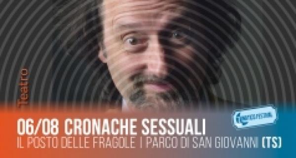 """Martedì 6 Agosto""""Cronache sessuali"""" al Parco di San Giovanni"""