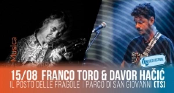 Giovedì 15 agosto al Lunatico Festival concerto di Franco Toro & Davor Hacic